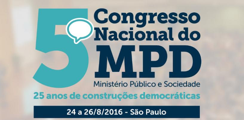 Ministério Público Democrático realiza evento para discutir o papel do Ministério Público na sociedade